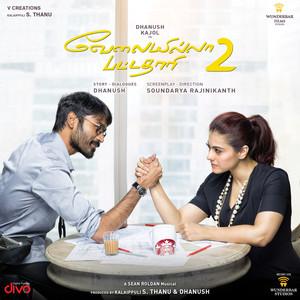 Velai Illa Pattadhaari 2 (Original Motion Picture Soundtrack) Albümü