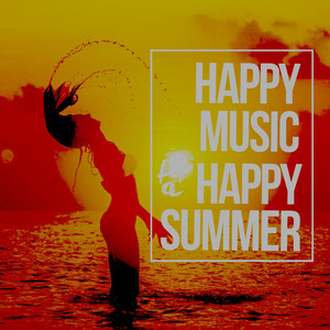 Happy Music for a Happy Summer album