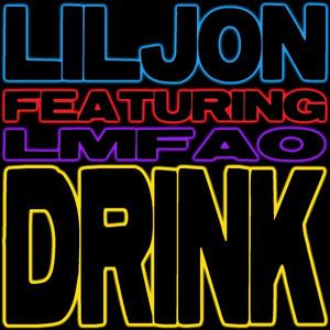 Drink (feat. LMFAO) [Remixes]