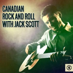 Canadian Rock & Roll with Jack Scott album