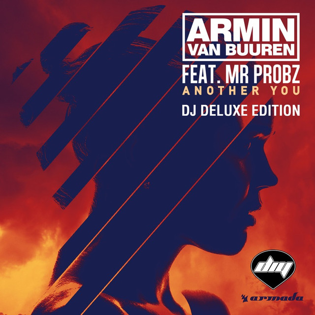 Another You (Dj Deluxe Edition) (Feat. Mr. Probz)