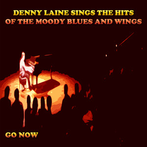 Denny Laine Sings the Hits of the Moody Blues and Wings (Go Now) album