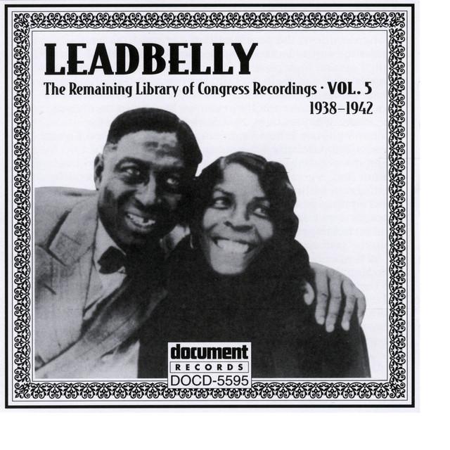 Leadbelly Vol. 5 (1938-1942)