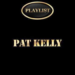 Pat Kelly Playlist album