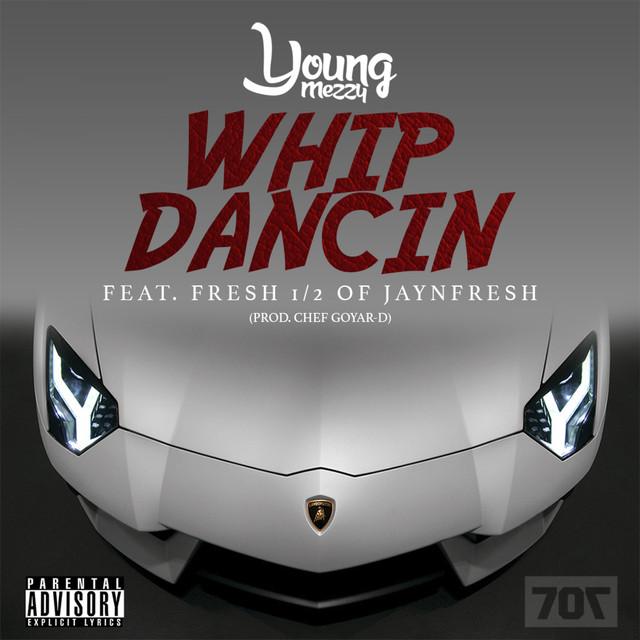 Whip Dancin (feat. Fresh) - Single