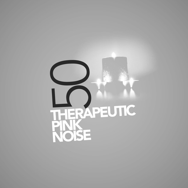 50 Therapeutic Pink Noise