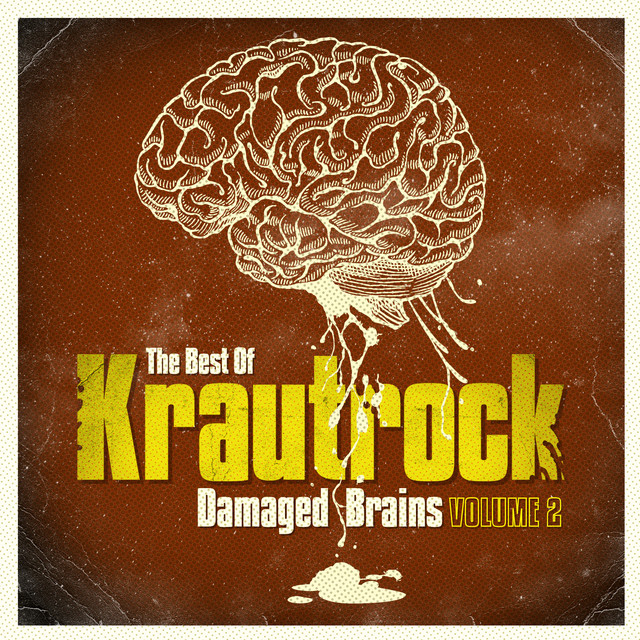 Damaged Brains 2 (The Best Of Krautrock)