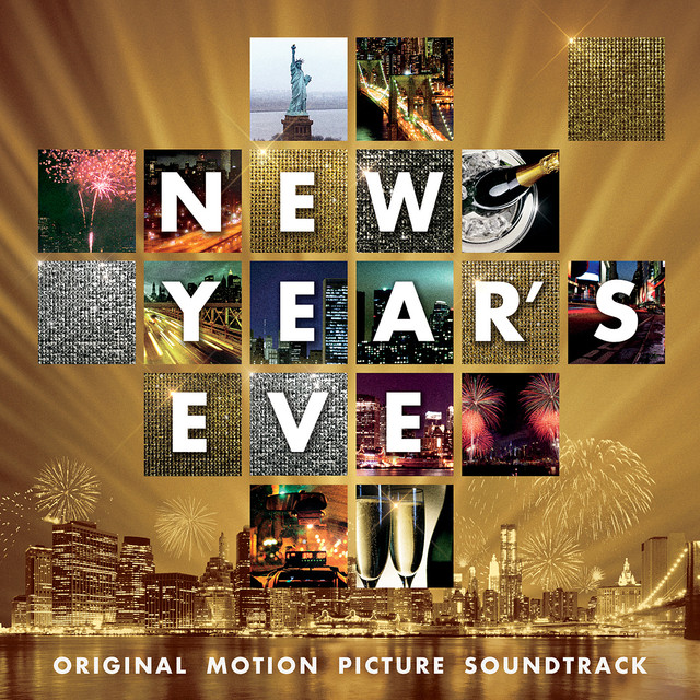 New Years Eve: Original Motion Picture Soundtrack by ...