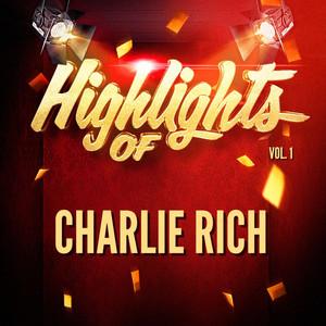 Highlights of Charlie Rich, Vol. 1 album