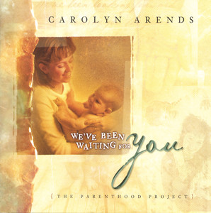 We've Been Wating For You (The Parenthood Project) album
