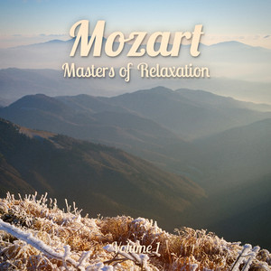 Masters of Relaxation: Mozart, Vol. 1 Albumcover