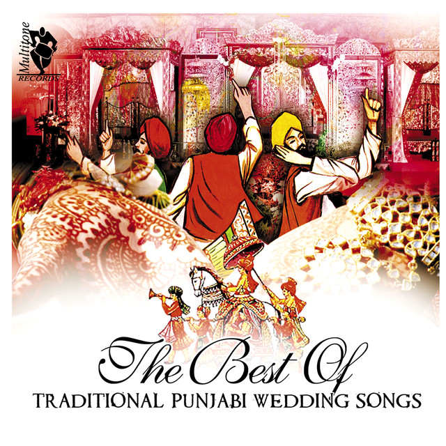 The Best Of Traditional Punjabi Wedding Songs By Madan Bala Sindhu On Spotify