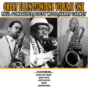 Great Ellingtonians Volume One - Paul Gonsalves , Booty Wood , Harry Carney