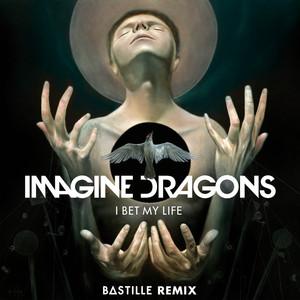 I Bet My Life (Bastille Remix) Albümü