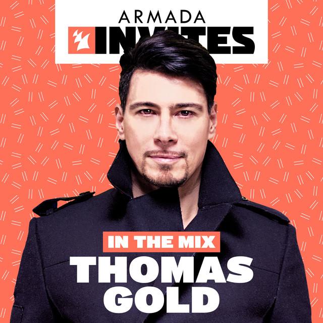 Armada Invites (In The Mix): Thomas Gold