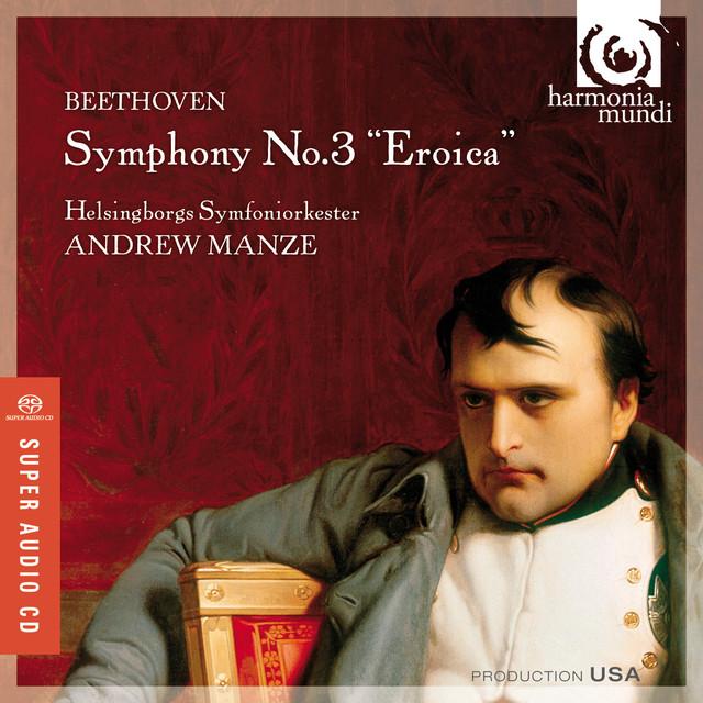 "Beethoven: Symphony No. 3 - ""Eroica"""