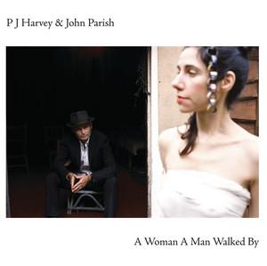 A Woman a Man Walked By album