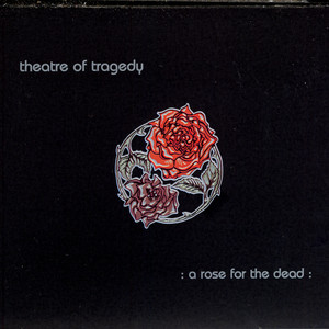 A Rose for the Dead album