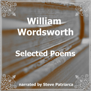 William Wordsworth Selected Poems Audiobook