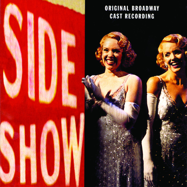 Original Broadway Cast of Side Show
