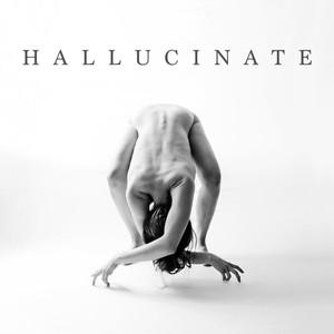 Hallucinate - Oliver Riot