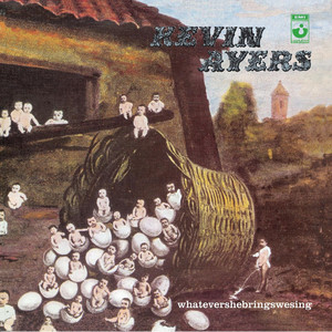 Kevin Ayers Whatevershebringswesing cover