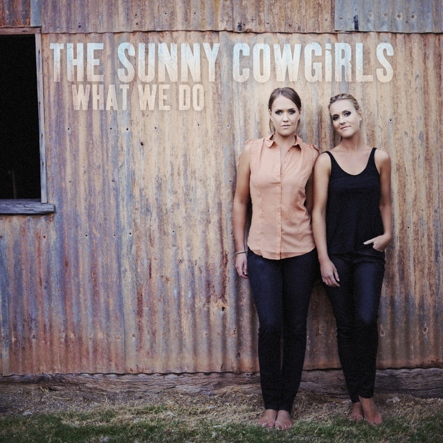 The Sunny Cowgirls What We Do album cover