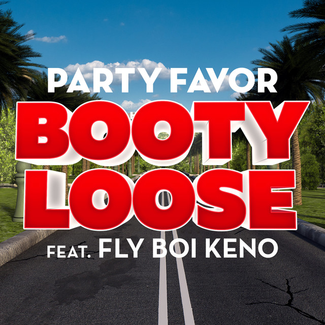 Booty Loose (feat. Fly Boi Keno)