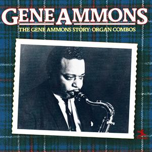 The Gene Ammons Story: Organ Combos album