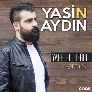 Yare El Değdi (Remix) Albümü