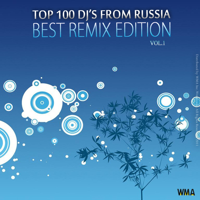 Top 100 DJ from Russia - Best Remix by Various Artists on Spotify