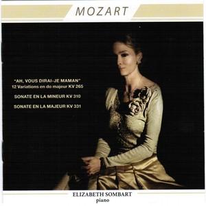 Mozart : Ah, vous dirai-je Maman, Sonate KV 310 & Sonate KV 331 Albumcover