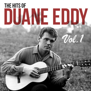 The Hits of Duane Eddy, Vol. 1 album