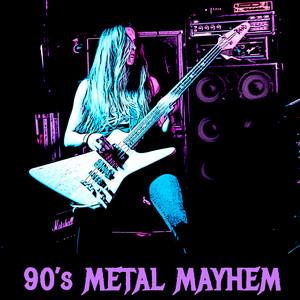 90's Metal Mayhem