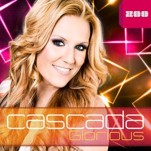 Glorious - Cascada