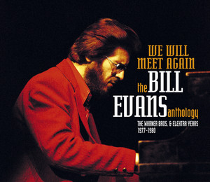 We Will Meet Again - The Bill Evans Anthology album