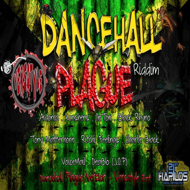 Dancehall Plague Riddim