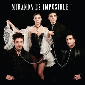 Miranda Es Imposible! - Miranda!