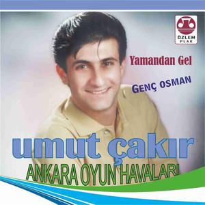 Ankara Oyun Havaları / Yamandan Gel / Genç Osman Albümü