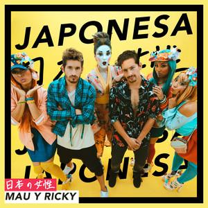 Japonesa - Mau y Ricky