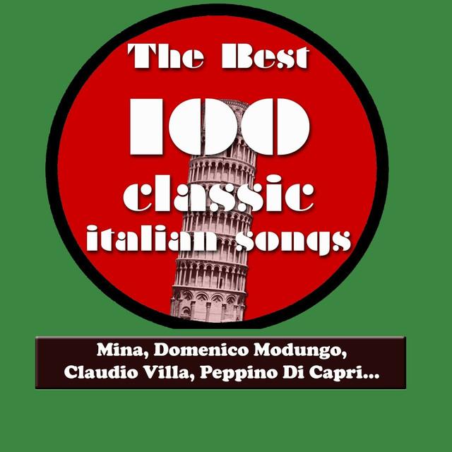 Various Artists The Best 100 Classic Italian Songs Vol.1 (Mina, Sofia Loren, Claudio Villa, Peppino Di Capri, Katia Ricciarelli, Adriano Celentano...) album cover