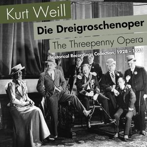 Die Dreigroschenoper, Historical Recordings Collection, 1928 - 1931 album