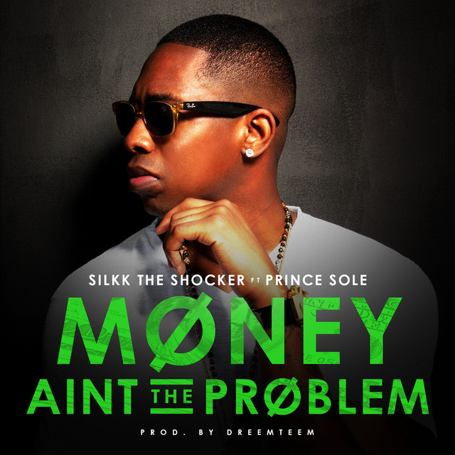 Money Aint the Problem (feat. Prince Sole)