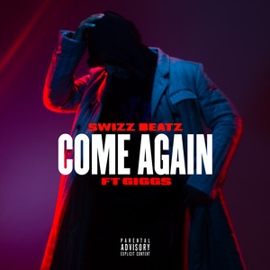 Come Again (feat. Giggs)