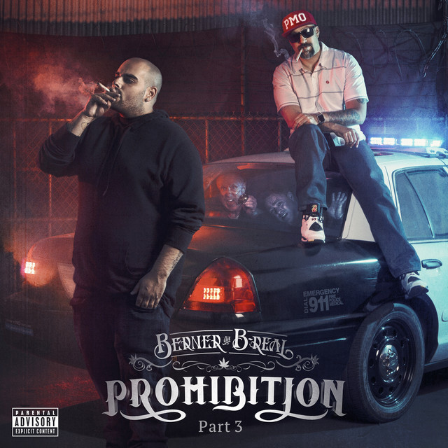Album cover for Prohibition, Pt. 3 by Berner, B-Real