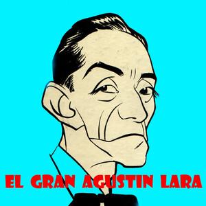 El Gran Agustin Lara album