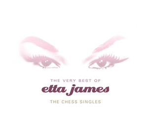 The Very Best of Etta James: The Chess Singles album