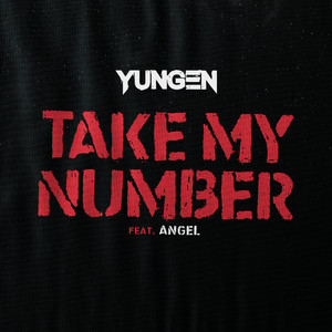 YUNGEN, Angel Take My Number cover