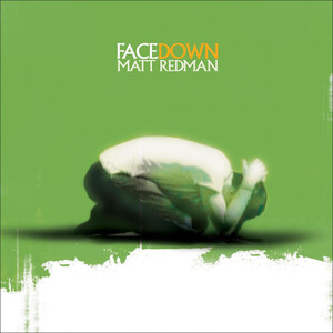 Facedown - Matt Redman