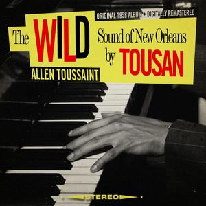 The Wild Sound of New Orleans by Tousan [Original 1958 Album - Digitally Remastered] album